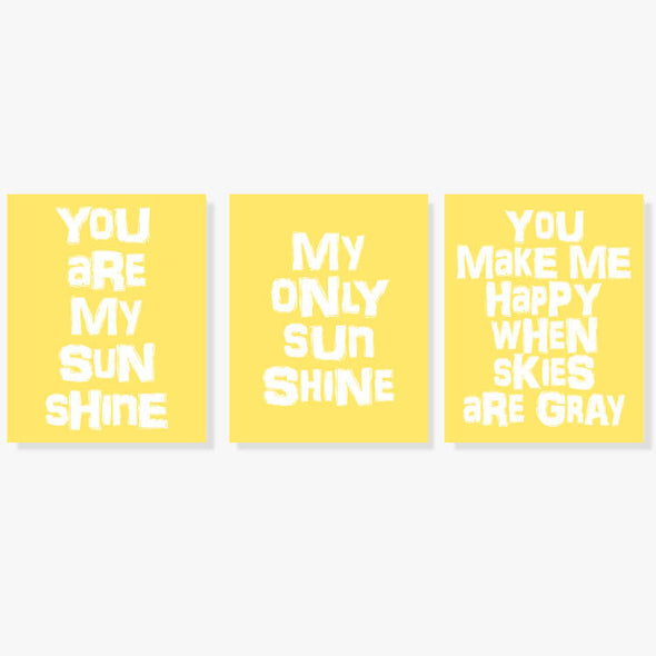 You Are My Sunshine Set of 3 Art Prints