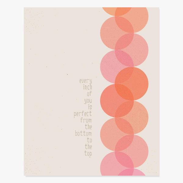 Art Print: Every Inch Of You Is Perfect Art Print by Color And Flair Color And Flair