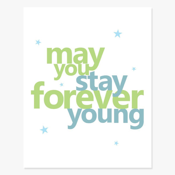 Art Print: Forever Young Art Print by Color And Flair Color And Flair