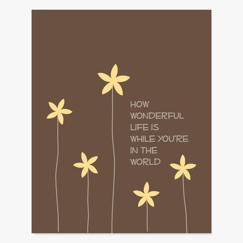 Art Print: How Wonderful (Brown) Art Print by Color And Flair Color And Flair