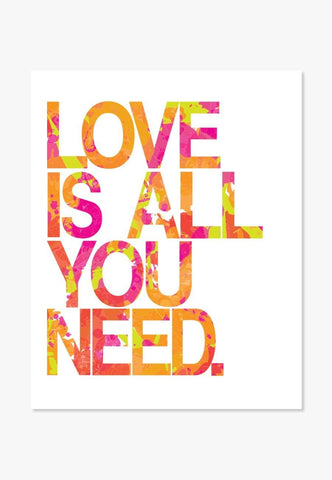 Love is all you need quote art