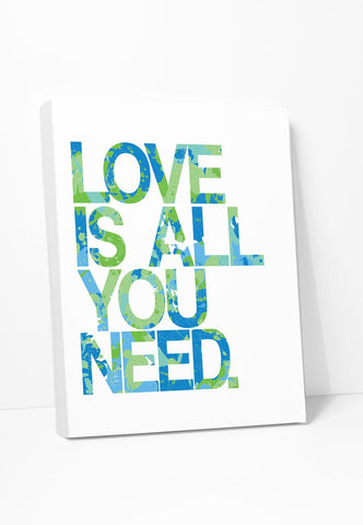 Canvas Print: Love Is All You Need (Blue Green) Gallery Wrapped Canvas by Color And Flair Color And Flair
