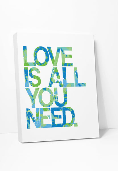 Canvas Print: Love Is All You Need (Blue Green) Gallery Wrapped Canvas by ColorBee Creative Color And Flair