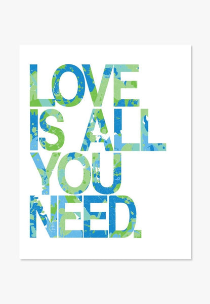 Art Print: Love Is All You Need (Blue Green) Art Print by Color And Flair Color And Flair