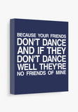 Blue Canvas Art Print Safety Dance Lyrics
