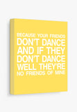 Canvas Print: Safety Dance Gallery Wrapped Canvas by Color And Flair Color And Flair