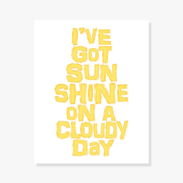 Sunshine On A Cloudy Day Art Print Art Print by Color And Flair Color And Flair