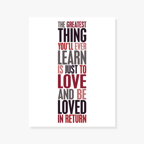 The Greatest Thing You'll Ever Learn Art Print Art Print by Color And Flair Color And Flair