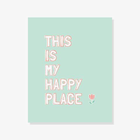 My Happy Place Quote Art