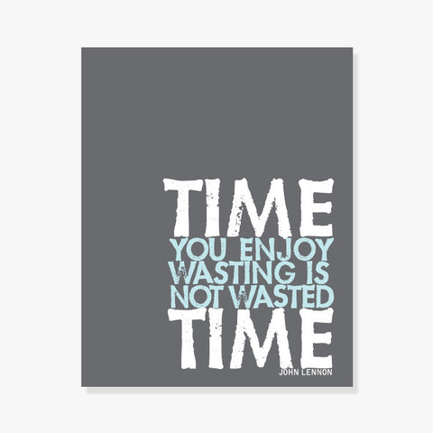 Wasted Time Art Print Art Print by Color And Flair Color And Flair