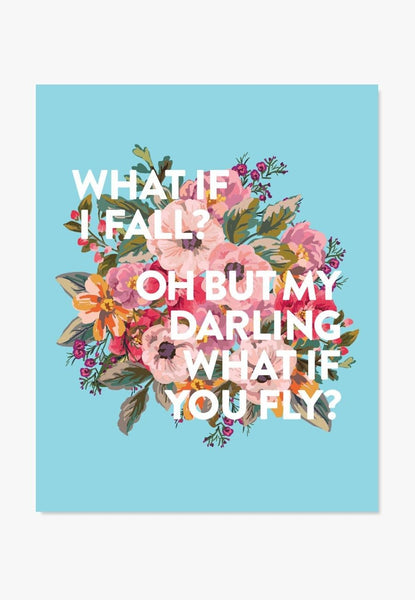 What If I Fall? Floral Quote Art | ColorBee Creative