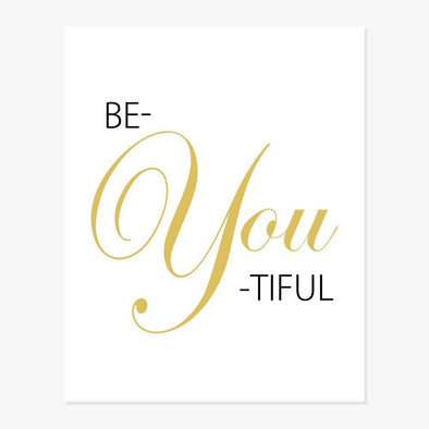 Be-YOU-tiful Art Print
