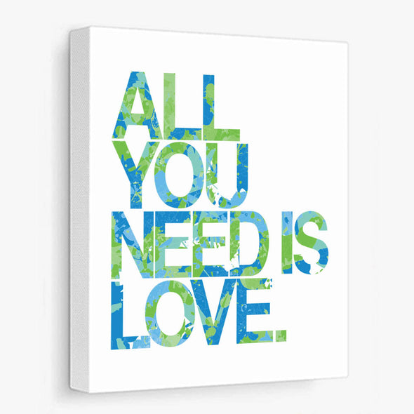All You Need Is Love (Blue & Green) Canvas Print