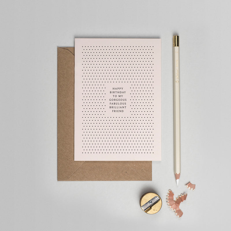 Gorgeous friend polka dot birthday card