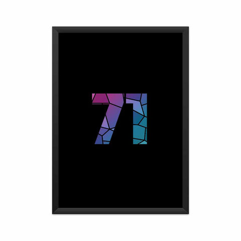 71 Number Framed Poster