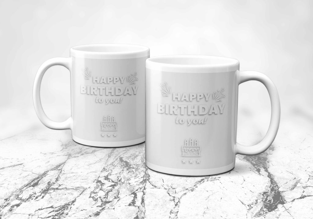 Happy Birthday Everyday Mug