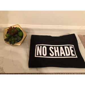 No Shade Crewneck Sweatshirt-Adore Her Sole