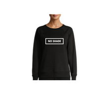 Load image into Gallery viewer, No Shade Crewneck Sweatshirt-Adore Her Sole