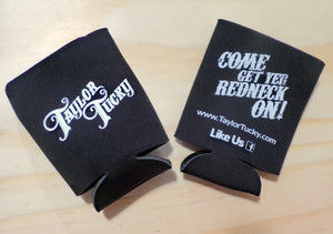 "Taylor Tucky Official ""Come Get Yer Redneck On"" Koozie"