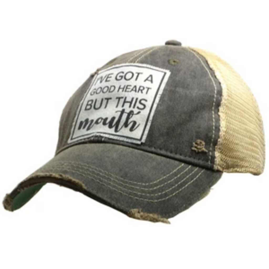 Vintage Life - I've Got A Good Heart But This Mouth Distressed Trucker Cap