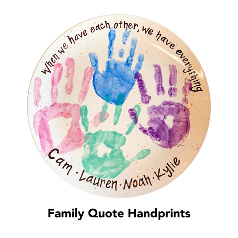 Custom Painted: Family Quote Handprints