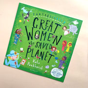 Fantastically Great Women Who Saved The Planet | A Book by Kate Pankhurst