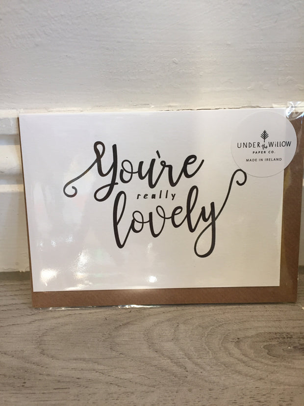 You're really lovely - Card by Under the Willow Paper Co.
