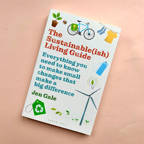The Sustainable-ish Living Guide | A Book by Jen Gale