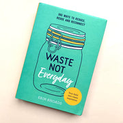 Waste Not | A Book by Erin Rhoads