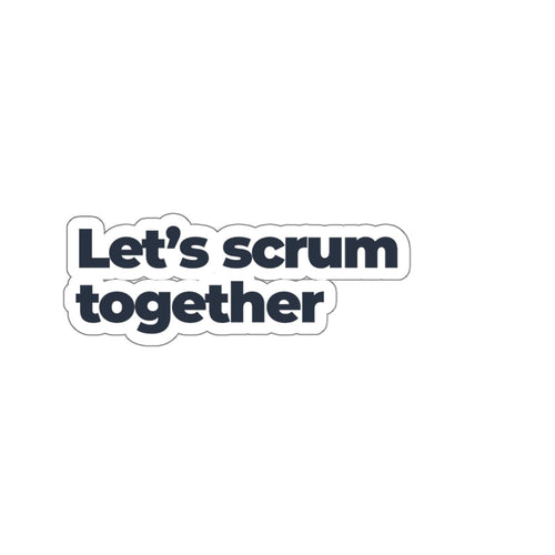 Let's Scrum Together