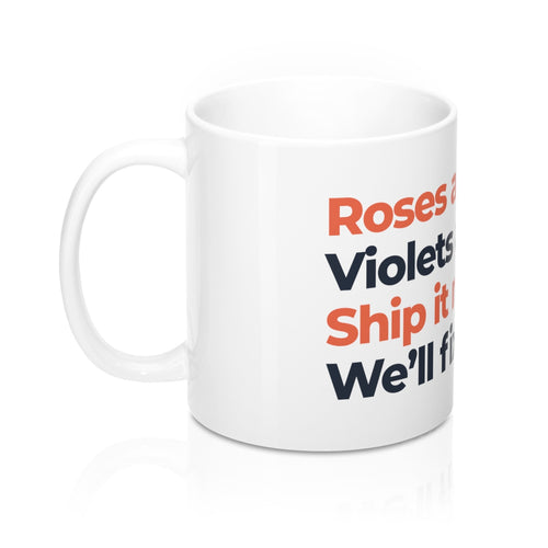 Roses are Red... 11oz Mug