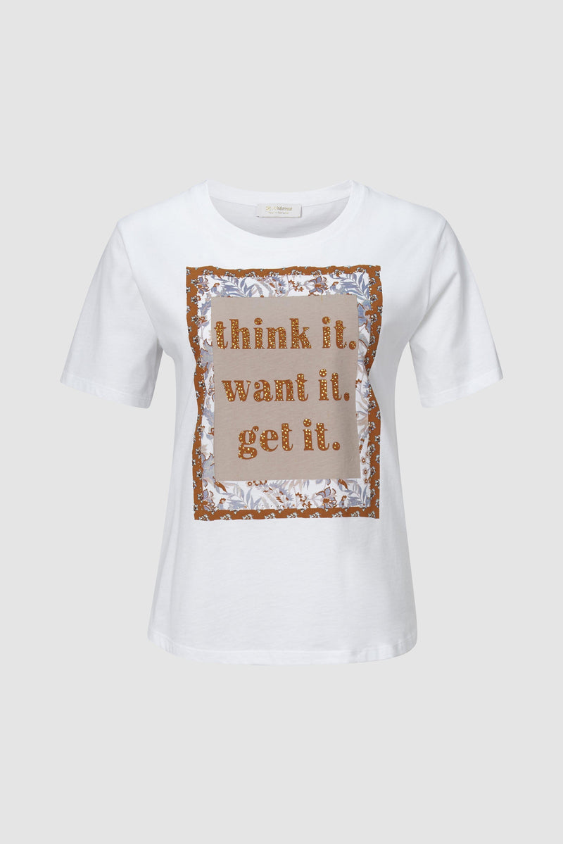 """think it. want it. get it."" statement shirt"