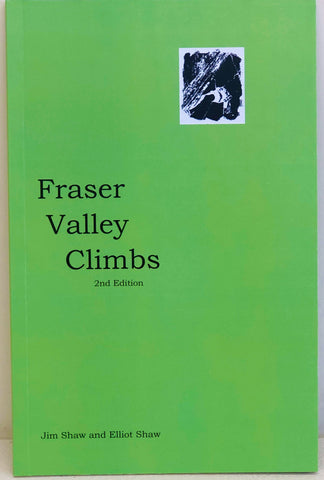 Fraser Valley Climbs - 2nd Edition