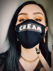 CREAM: Covid Rules Everything Around Me Mask