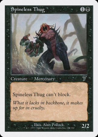 Spineless Thug [Seventh Edition] | Gators Games and Hobby