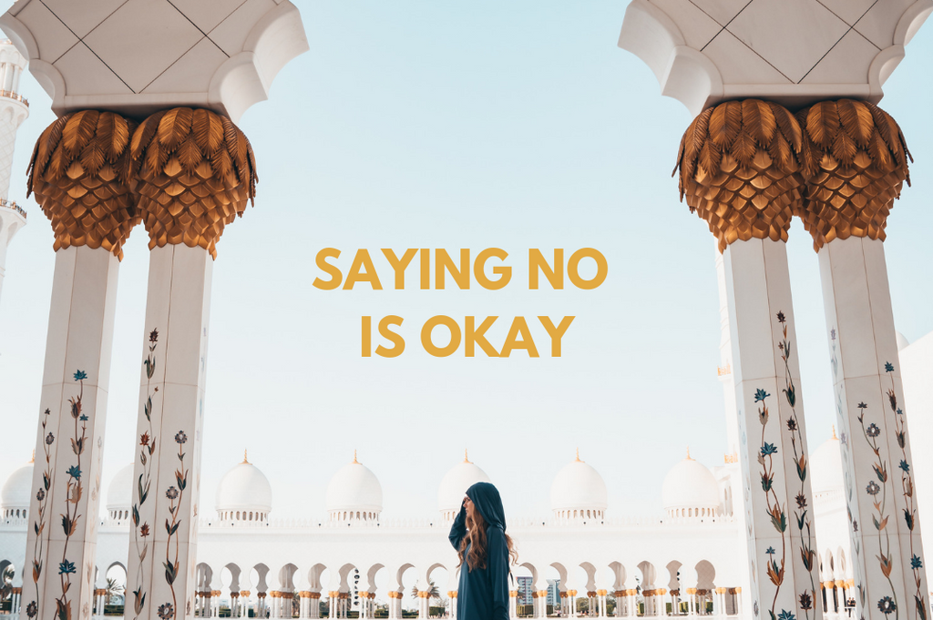 SAYING NO IS OKAY