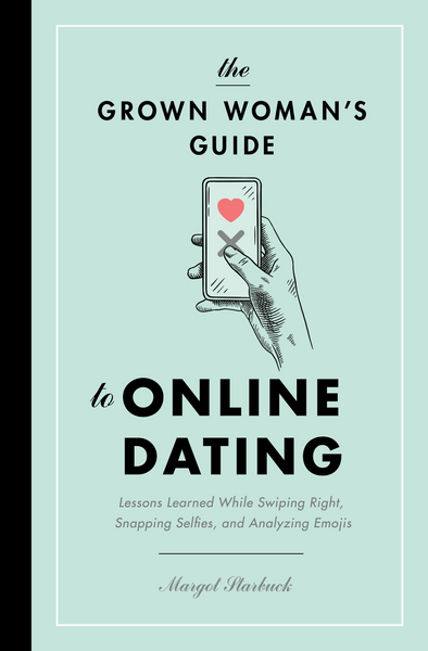 Grown Woman's Guide to Online Dating