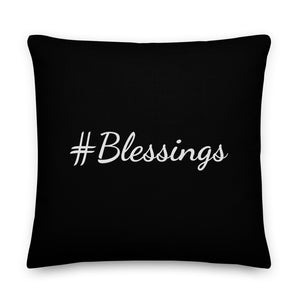 "Mels Holiday ""#Blessings"" Premium Pillow"