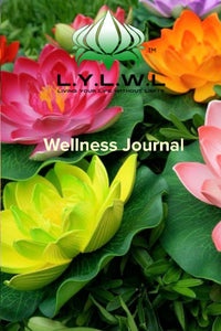LYLWL Wellness Journal - Living Your Life Without Limits Shop