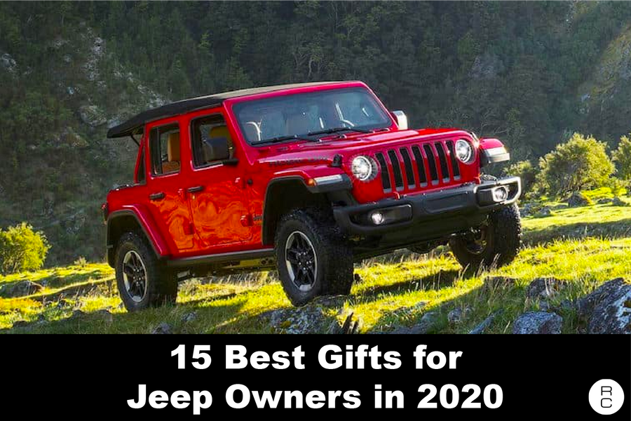 The 15 Best Gifts For Jeep Owners in 2020