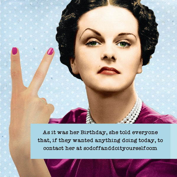 Ladies Who Lunch, Sod Off, Birthday, Greetings Card