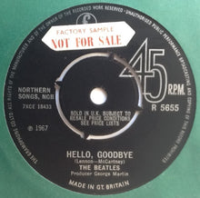 "Load image into Gallery viewer, Beatles Hello Goodbye NMint 7"" Factory Sample Promo Demo Vinyl Single UK 1967"
