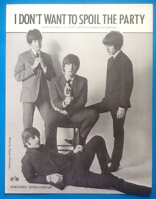 Beatles I Din't Want to Spoil The Party Sheet Music