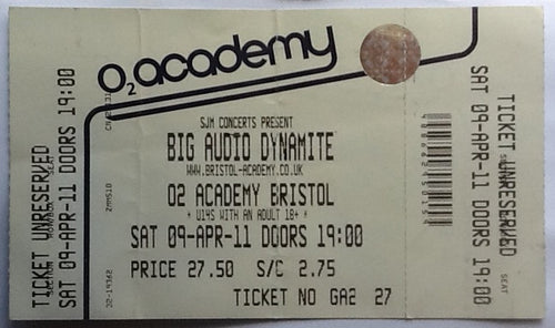Big Audio Dynamite Original Unused Concert Ticket O2 Academy Bristol 2011