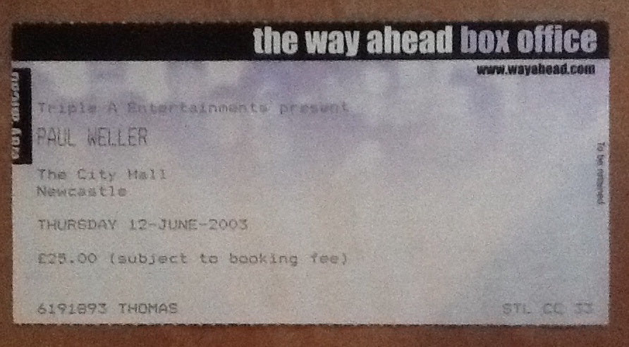 Paul Weller Concert Ticket Newcastle 2003