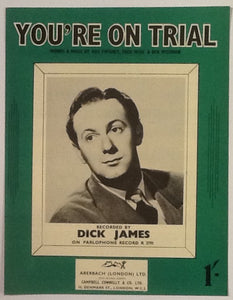 Dick James You're On Trial Original Mint Sheet Music 1953