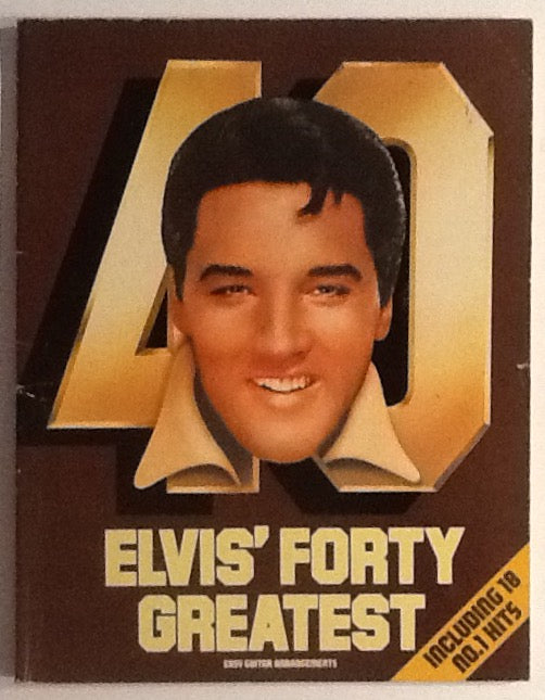 Elvis Presley Elvis' Forty Greatest Sheet Music Book