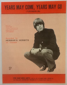 Herman's Hermits Years May Come, Years May Go  (Tzeinerlin) Original Mint Sheet Music 1969
