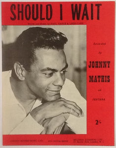 Johnny Mathis Should I Wait Original Mint Sheet Music 1960
