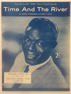 "Nat ""King"" Cole Time and the River Original Mint Sheet Music 1959"